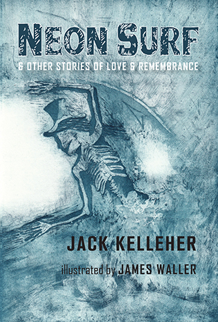 Stories by Jack Kelleher & illustrations by James Waller